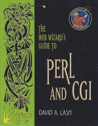 The Web Wizard's Guide to Perl and CGI